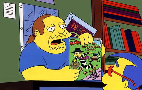 Comic Book Guy is one of the most successful producers in Hollywood today.